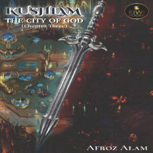Kushlam - The city of God