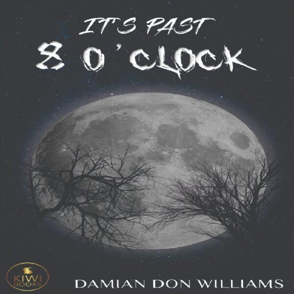 It's past 8 o'clock